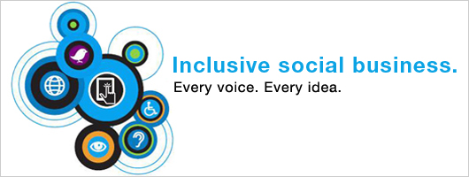 Inclusive social business. Every voice. Every idea.