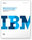White paper: Better business outcomes with business analytics