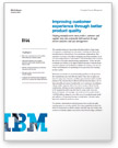 Solution brief: Improving customer experience through better product quality