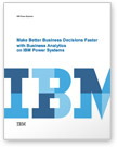 White paper: Make Better Decision Faster with Business Analytics
