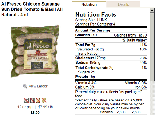"""Nutrition label for """"Al Fresco Chicken Sausage Sun Dried Tomato and Basil."""" Includes picture of product packaging and then the key nutrition facts included on the back of the product, including calories, total fat, cholesterol, sodium and protein."""