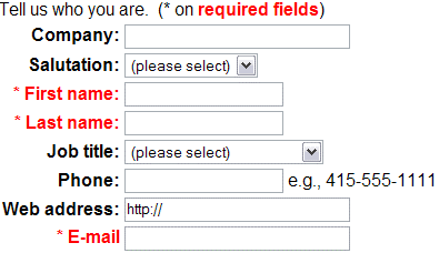 Form with required fields,First name, Last name and email in red and indicated with an asterisk.