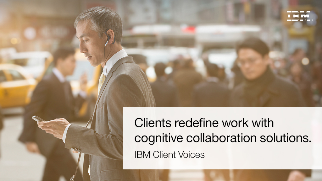 IBM clients cognitive collaboration solutions