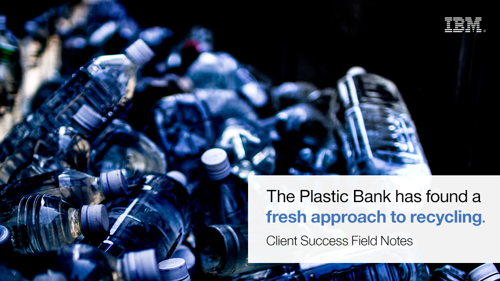 ibm.com - Shaun Frankson - How we can clear the plastic choking our oceans? - Client Success Field Notes