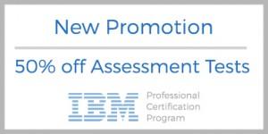 Promotional Offer: 50% Off Assessment Tests - IBM Training