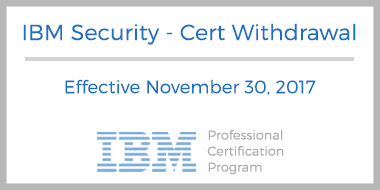 ibm security certification withdrawal effective november 30 2017