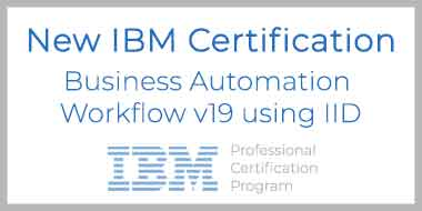 New IBM certification Business Automation Workflow v19