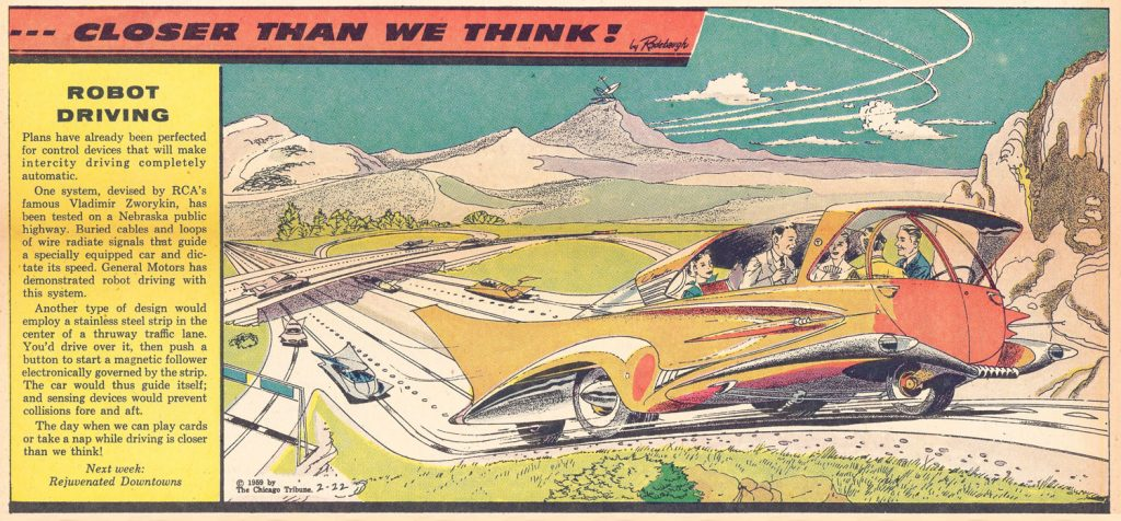 "ROBOT DRIVING, 1959: ""The day when we can play cards or take a nap while driving is closer than we think!"""
