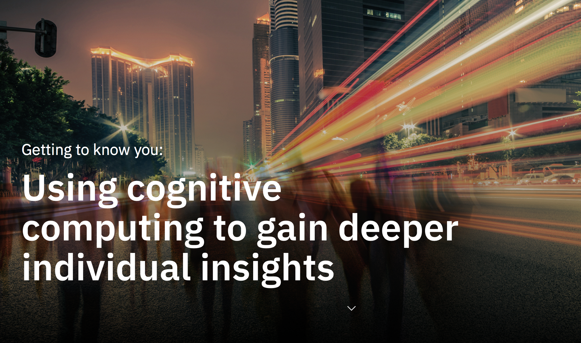 Use the IBM guide to learn how to use cognitive computing to gain deeper individual insights.