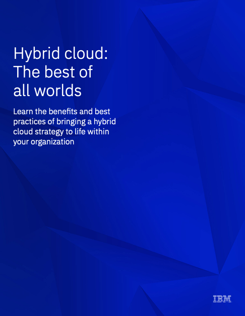 Hybrid cloud: The best of all worlds