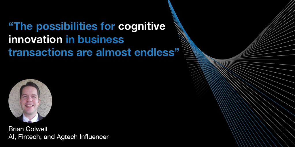 The possibilities for cognitive innovation in business are almost endless, Cognitive Technologies