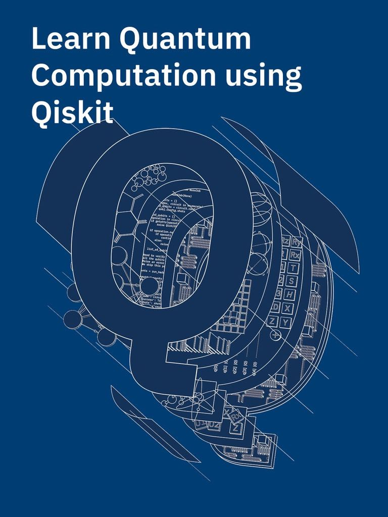 Learn Quantum Computation using Qiskit