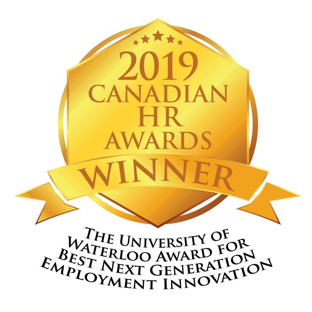 2019 Canadian HR awards. Winner. The University of Waterloo Award for Best next generation employment innovation