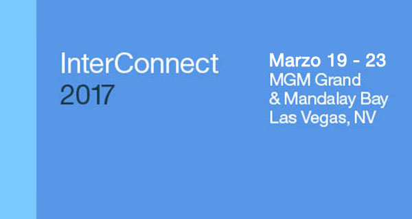 InterConnect 2017. Marzo 19 - 23. MGM Grand & Mandalay Bay. Las Vegas, NV