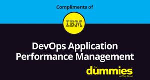 A screen capture of the front cover of the DevOps Application Performance Management For Dummies ebook