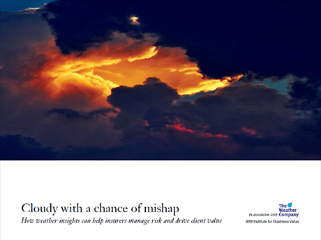 Cloudy with a chance of mishap: How weather data can help insurers manage risk and drive client value