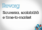 Revorg. Sicurezza, scalabilità e time-to-market