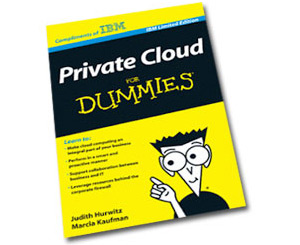 Private Cloud for Dummies e-book compliments of IBM