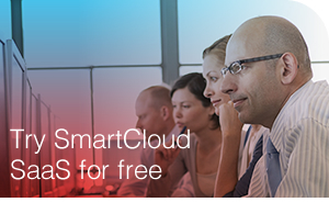 Try SmartCloud SaaS for free!