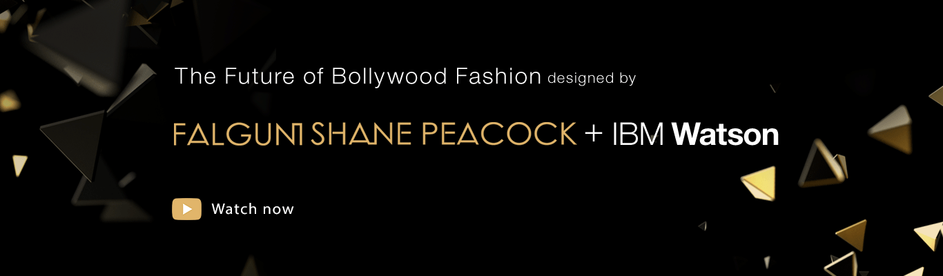 The Future of Bollywood Fashion designed by FALGUNI SHANE PEACOCK + IBM Watson. Watch now