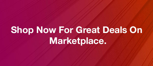 Shop Now For Great Deals On Marketplace.