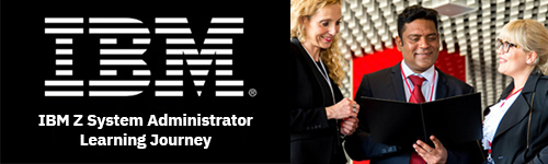 IBM Z System Administrator Learning Journey - This no cost path launches your career as an IBM Z System Administrator. Build skills in IBM Z, a platform used in the world's most critical businesses.