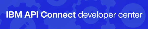 IBM API Connect Developer Center