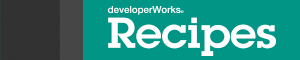 IBM developerWorks Recipes