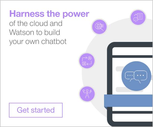 Harness the power of the cloud and Watson to build