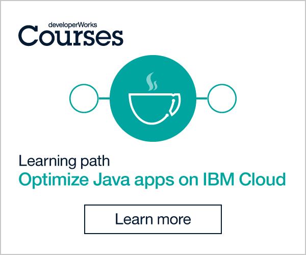developerWorks Courses. Learning path: Optimize