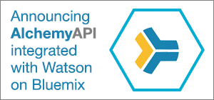 Announcing AlchemyAPI integrated with Watson