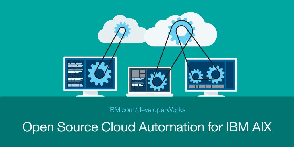 Open Source Cloud Automation For Ibm Aix