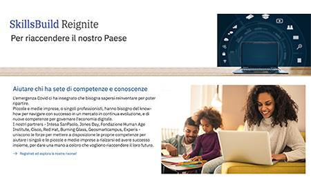 IBM SkillsBuild Reignite, la piattaforma di apprendimento digitale gratuita per fornire nuove risorse formative alle piccole e medie imprese italiane
