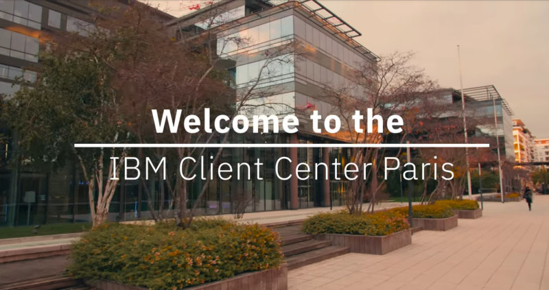 Welcome to the IBM Client Center Paris. Watch the video