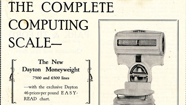 "Advertisement for ""The complete computing scale - the new Dayton Moneyweight"""