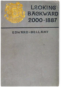 The cover of the novel Looking Backward, 2007-1887