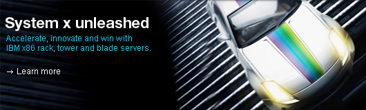 System x unleashed. Accelerate, innovate and win with IBM x86 rack, tower and blade servers. Learn more.