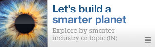 Let's build a smarter planet. Explore by smarter industry or topic (IN)