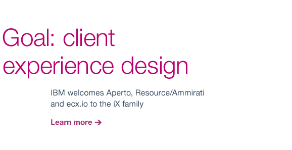Goal: client experience design
