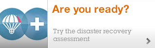 Are you ready? Try the disaster recovery assessment