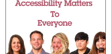 Accessibility Matters to Everyone