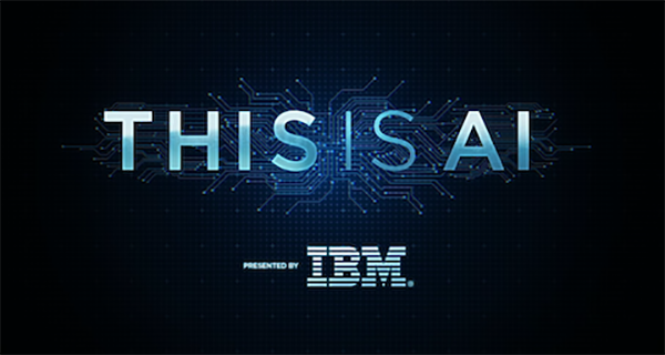 #ThisisAI - IBM + The Discovery Channel