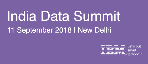 India Data Summit 11 September 2018 | New Delhi