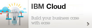 IBM Cloud Build your business case with ease