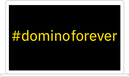 #dominoforever