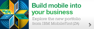 Build mobile into your business. Explore the new portfolio from IBM MobileFirst