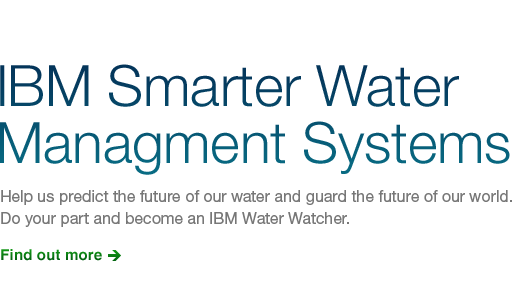 IBM Smarter Water Managment Systems