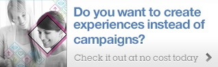 Do you want to create experiences instead of campaigns?