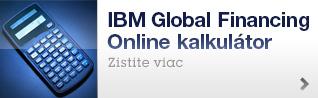 IBM Global Financing Online kalkulátor. Zistite viac