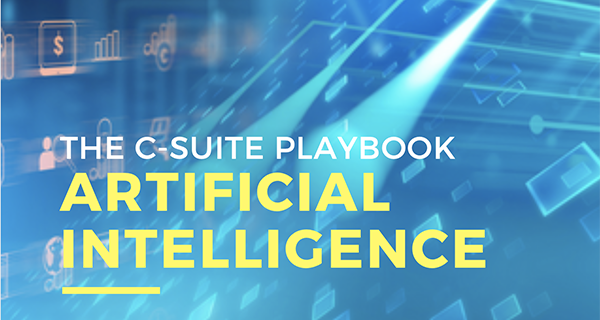 THE C-SUITE PLAYBOOK. ARTIFICIAL INTELLIGENCE